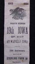 Fine Ribbon for the 4th Reunion of the 19th Iowa Infantry, U.S., held at Wapello, Iowa, in 1888.