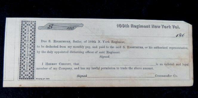 Nice Unused/Blank Sutler's Check - From the Sutler of the 109th New York Infantry - S. Rightmyre